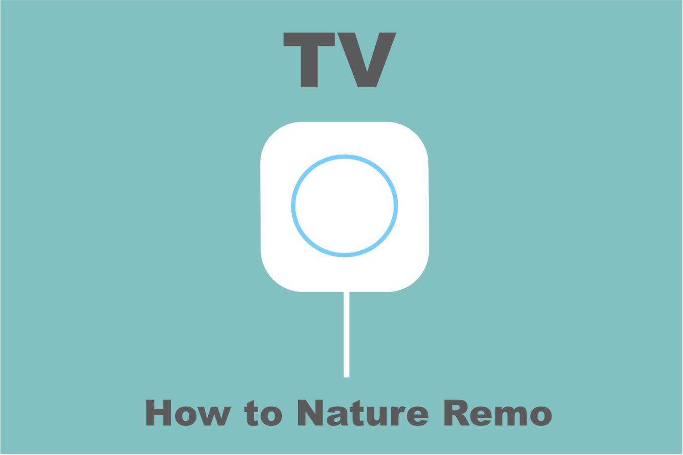 nature remoテレビ